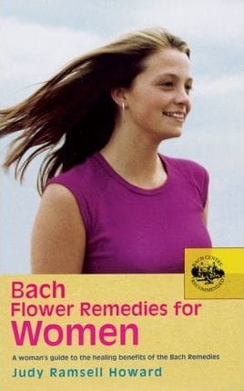 Bach Flower Remedies for Women - Judy Ramsell Howard