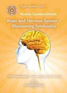 Brain and Nervous System: Blossoming Spirituality - Rosina Sonnenschmidt