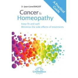 Cancer and Homeopathy - Jean-Lionel Bagot