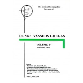 Classical Homeopathic Lectures: Volume F - Vassilis Ghegas
