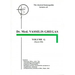 Classical Homeopathic Lectures: Volume G