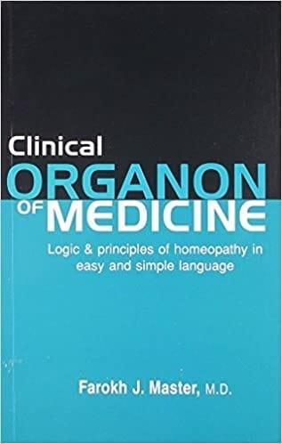 Clinical Organon of Medicine (3rd Edition)
