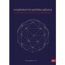 Comparative Materia Medica: Integrating New and Old Remedies (hardback)