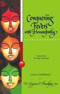 Conquering Fevers with Homoeopathy - Gajanan V Dhanipkar