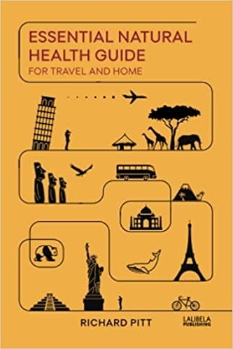 Essential Natural Health Guide for Travel and Home