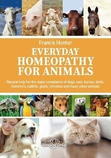 Everyday Homeopathy for Animals - Francis Hunter