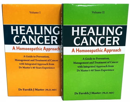 Healing Cancer: A Homoeopathic Approach Vols I and II - Farokh Master