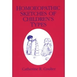 Homoeopathic Sketches of Children's Types