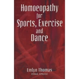 Homoeopathy for Sports, Exercise and Dance - Emlyn Thomas