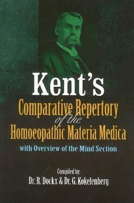 Kent's Comparative Repertory of the Homoeopathic Materia Medica - Dr R Dockx and Dr G Kokelenberg (Compiled by)