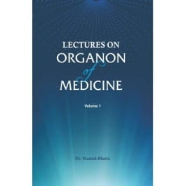 Lectures on Organon of Medicine Volume One