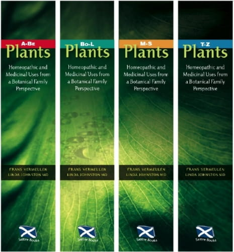 PLANTS: Homeopathic and Medicinal Uses from a Botanical Family Perspective (4 Volumes) - Frans Vermeulen and Linda Johnston