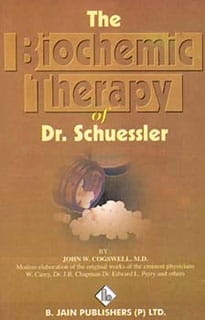 The Biochemic Therapy of Dr Schuessler - John W Cogswell