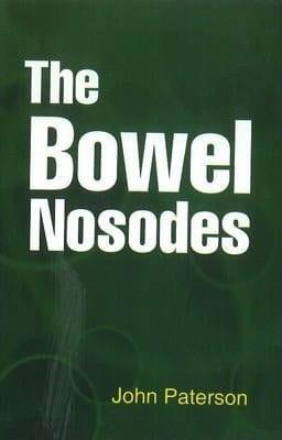 The Bowel Nosodes - John Paterson