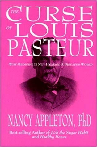 The Curse of Louis Pasteur - Nancy Appleton