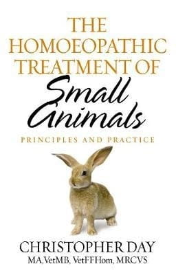 The Homoeopathic Treatment of Small Animals - Christopher Day