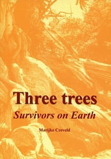 Three Trees: Survivors on Earth - Marijke Creveld