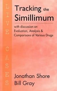 Tracking the Simillimum - Jonathan Shore and Bill Gray