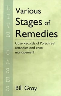 Various Stages of Remedies - Bill Gray