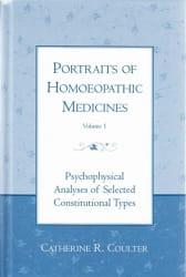 Portraits of Homoeopathic Medicines: Volume 1