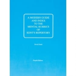 A Modern Guide and Index to the Mental Rubrics of Kent's Repertory