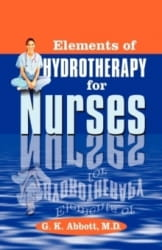 Elements of Hydrotherapy for Nurses