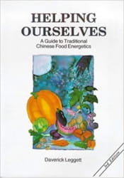 Helping Ourselves: A Guide to Traditional Chinese Food Energies